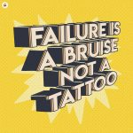 Failur Is A Bruise Not A Tattoo Ilustrasi