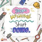 Stop Whising Start Doing Ilustrasi