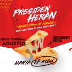 Presiden Heran Panties Pizza Presiden Pizza 17 Ribuan Promo Hut Ri  74 17an Promo Kemerdekaan 17 Agustus Presiden Heran Menu Baru News Pasta Rice Slide
