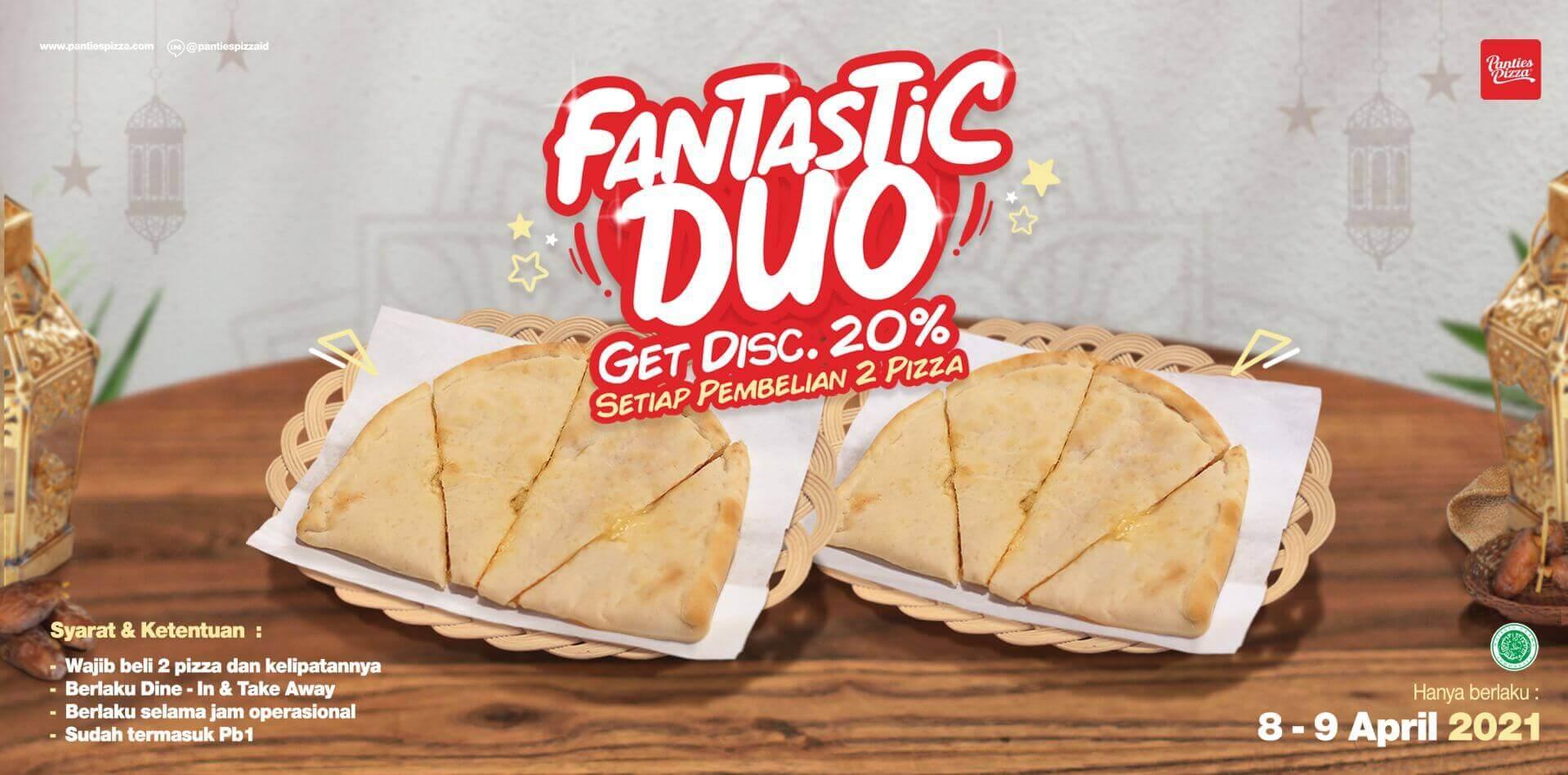 Fantactic Duo Panties Pizza Promo Terbaru April 2021 Potongan Harga 20 Persen Setiap Pembelian 2 Pizza Varian Apa Saja Fantastic Duo Latest News Panties Pizza Pizza Promo